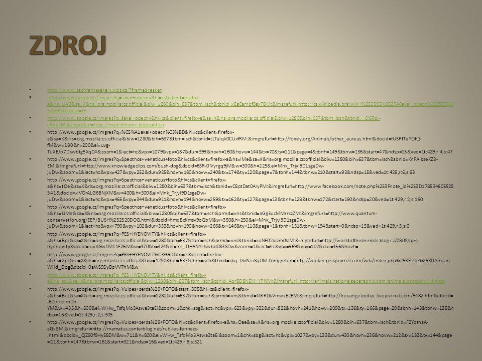 http://www.zachrantesakaly.wbs.cz/?framebreaker http://www.google.cz/imgres?q=šakal+obecný&hl=cs&client=firefox- a&hs=UAB&sa=X&rls=org.mozilla:cs:offi