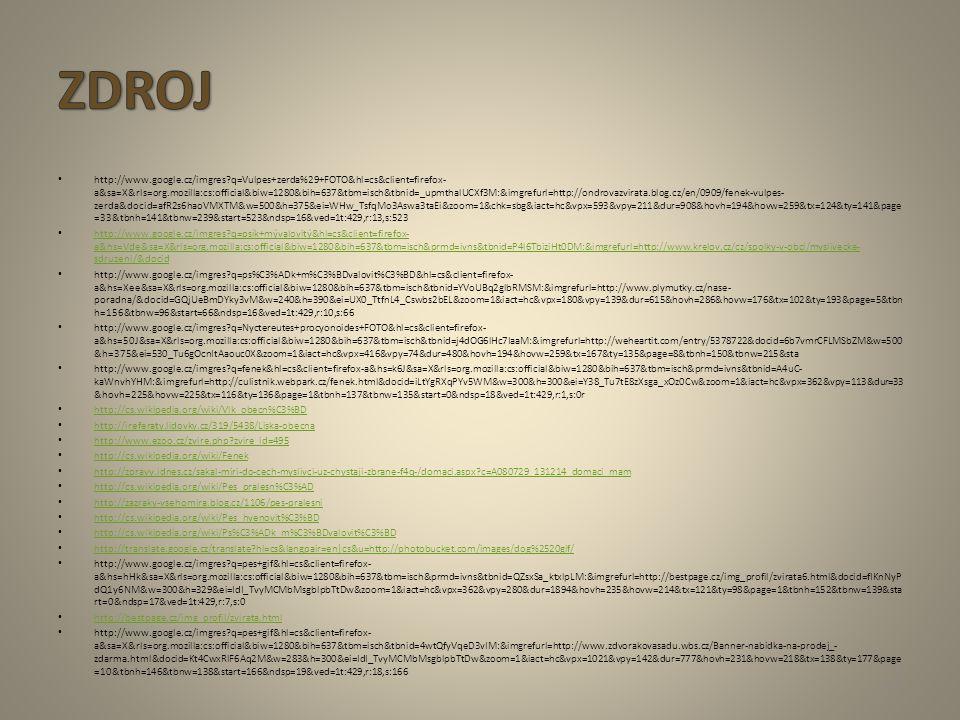 http://www.google.cz/imgres?q=Vulpes+zerda%29+FOTO&hl=cs&client=firefox- a&sa=X&rls=org.mozilla:cs:official&biw=1280&bih=637&tbm=isch&tbnid=_upmthalUC