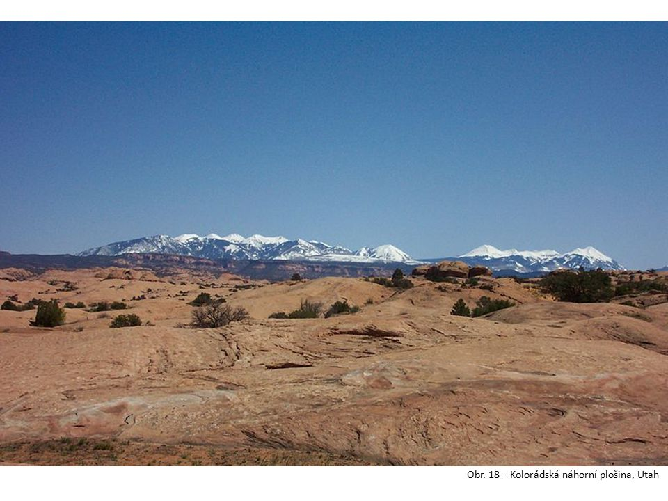 Obr. 18 – Kolorádská náhorní plošina, Utah