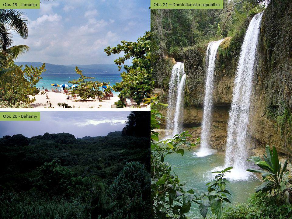 Obr. 19 - JamaikaObr. 21 – Dominikánská republika Obr. 20 - Bahamy