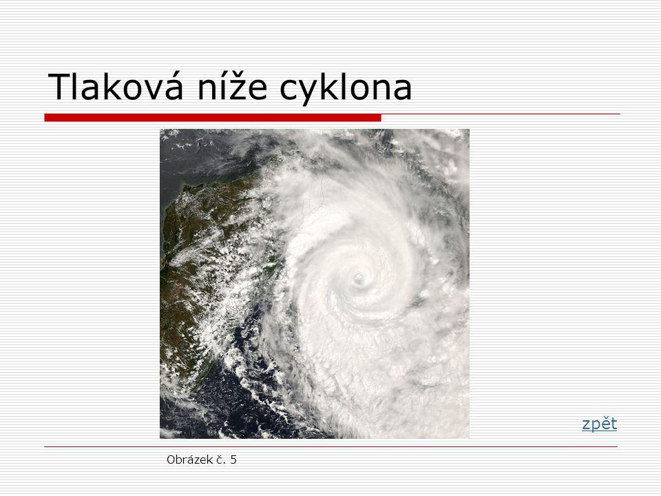 Tlaková níže cyklona zpět Obrázek č. 5