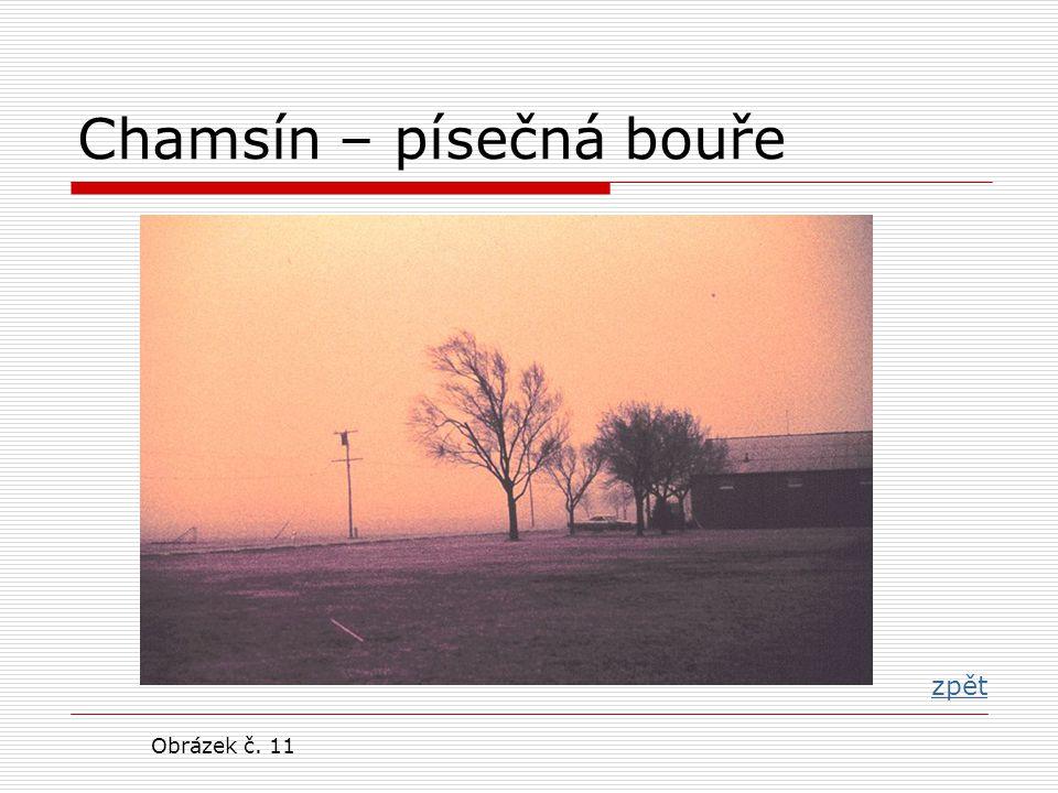 Chamsín – písečná bouře zpět Obrázek č. 11