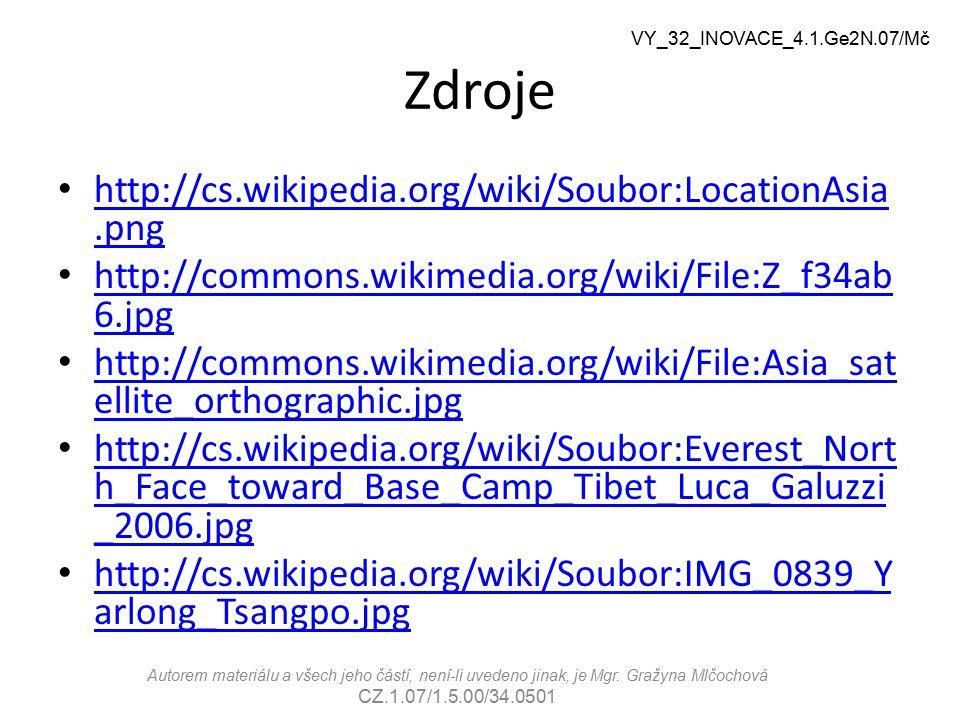 Zdroje http://cs.wikipedia.org/wiki/Soubor:LocationAsia.png http://cs.wikipedia.org/wiki/Soubor:LocationAsia.png http://commons.wikimedia.org/wiki/Fil