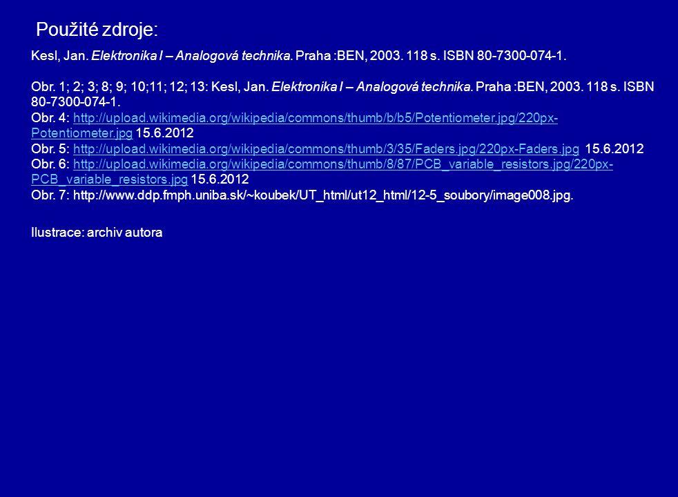 Kesl, Jan. Elektronika I – Analogová technika. Praha :BEN, 2003. 118 s. ISBN 80-7300-074-1. Obr. 1; 2; 3; 8; 9; 10;11; 12; 13: Kesl, Jan. Elektronika