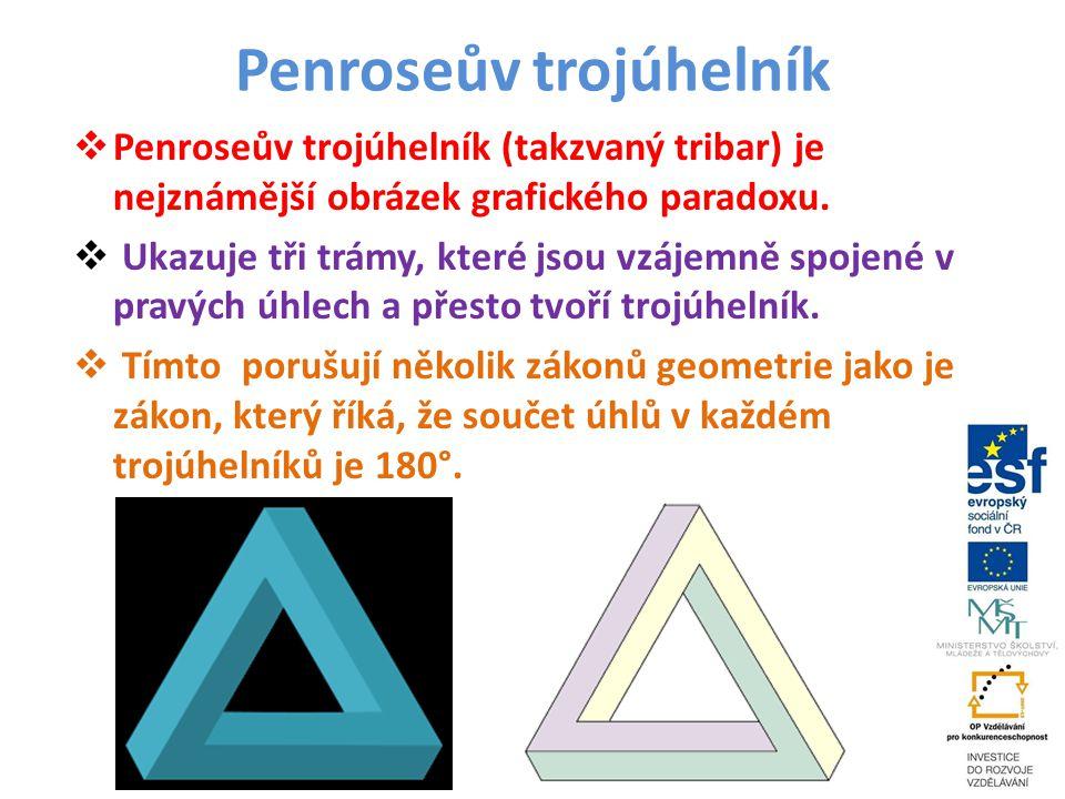 Penroseův trojúhelník  Penroseův trojúhelník (takzvaný tribar) je nejznámější obrázek grafického paradoxu.  Ukazuje tři trámy, které jsou vzájemně s
