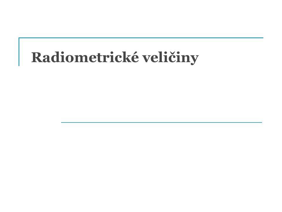 Radiometrické veličiny