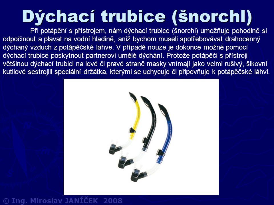 Dýchací trubice (šnorchl) Při potápění s přístrojem, nám dýchací trubice (šnorchl) umožňuje pohodlně si odpočinout a plavat na vodní hladině, aniž byc