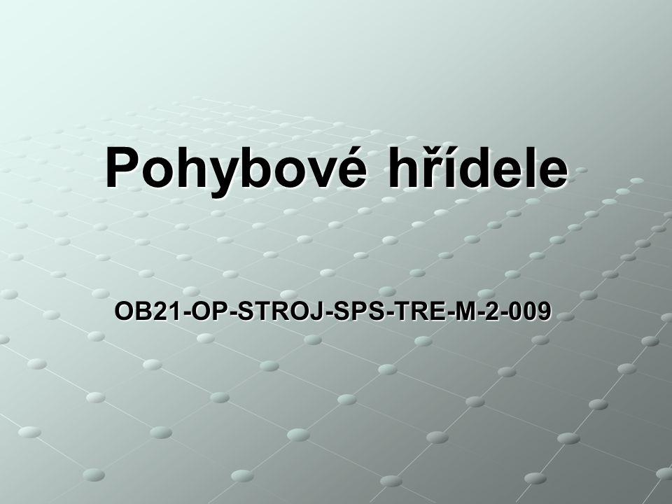 OB21-OP-STROJ-SPS-TRE-M-2-009 Pohybové hřídele