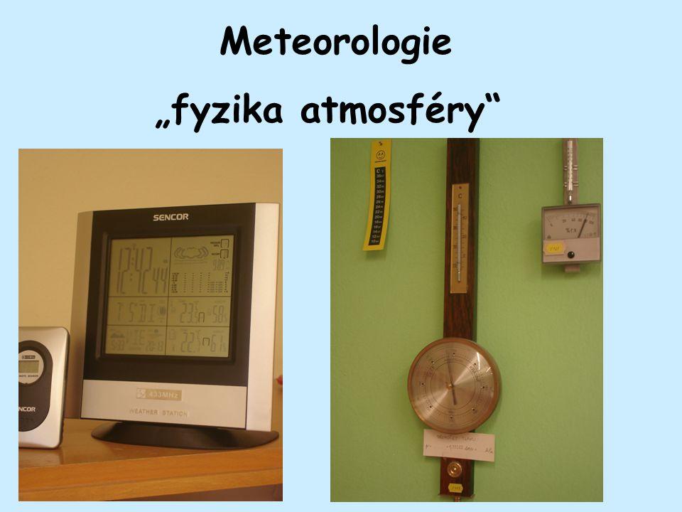 "Meteorologie ""fyzika atmosféry"