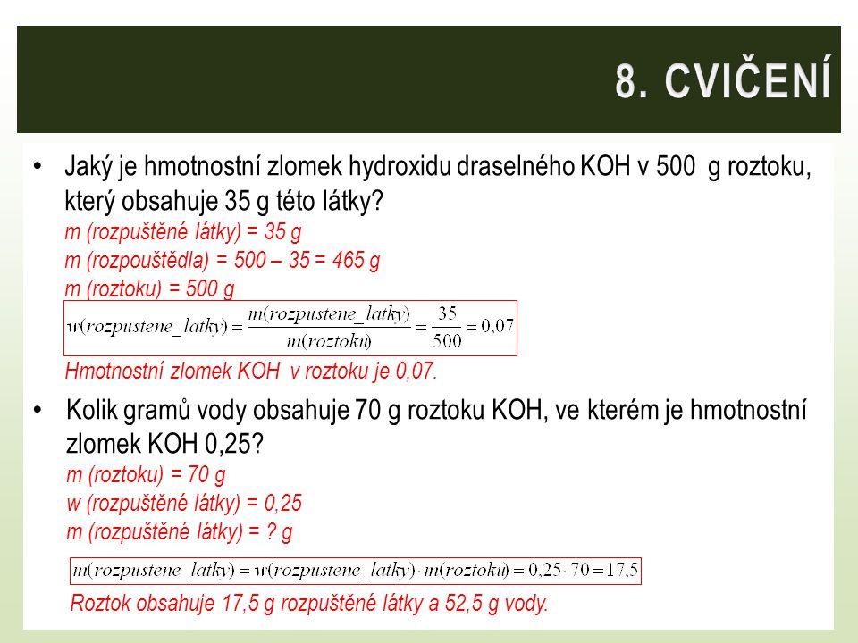 Jaký je hmotnostní zlomek hydroxidu draselného KOH v 500 g roztoku, který obsahuje 35 g této látky? m (rozpuštěné látky) = 35 g m (rozpouštědla) = 500