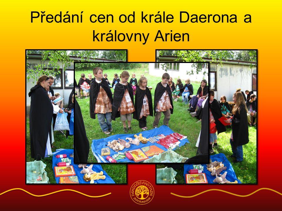 Předání cen od krále Daerona a královny Arien