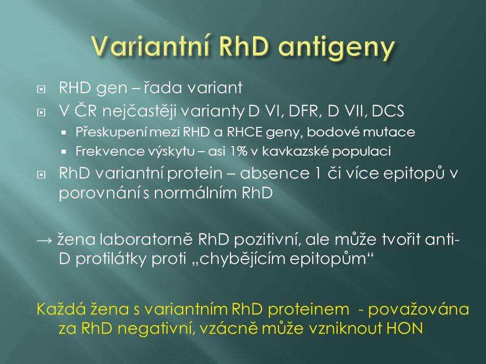  RHD gen – řada variant  V ČR nejčastěji varianty D VI, DFR, D VII, DCS  Přeskupení mezi RHD a RHCE geny, bodové mutace  Frekvence výskytu – asi 1