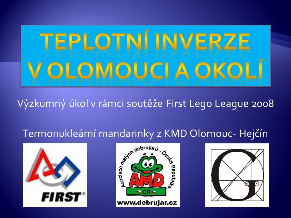 Výzkumný úkol v rámci soutěže First Lego League 2008 Termonukleární mandarinky z KMD Olomouc- Hejčín