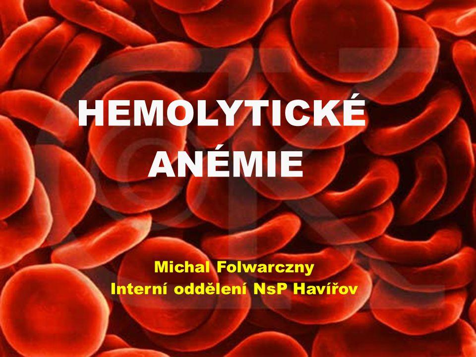 KO: makrocytární anémie s retikulocytózou Biochemie:↑ přímý i nepřímý bilirubin ↑ urobilinogen v moči Speciální vyšetření: přímý a nepřímý antiglobulinový test (Coombsův test) PRŮKAZ INTRAVASKULÁRNÍ HEMOLÝZY ↑ volný Hb v plasmě ↓ hladiny haptoglobinu a hemopexinu v séru, hemoglobinurie AIHA LABORATORNÍ NÁLEZ