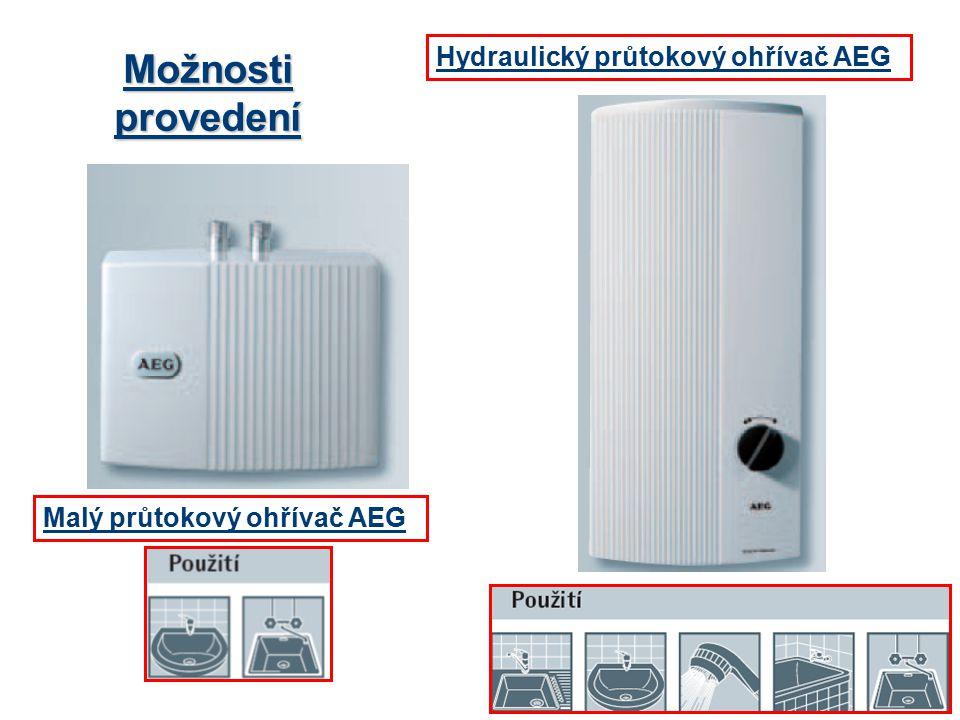 Možnosti provedení Hydraulický průtokový ohřívač AEG Malý průtokový ohřívač AEG
