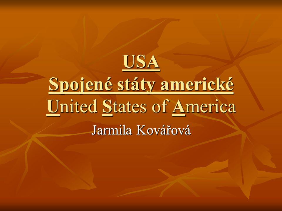 USA Spojené státy americké United States of America Jarmila Kovářová