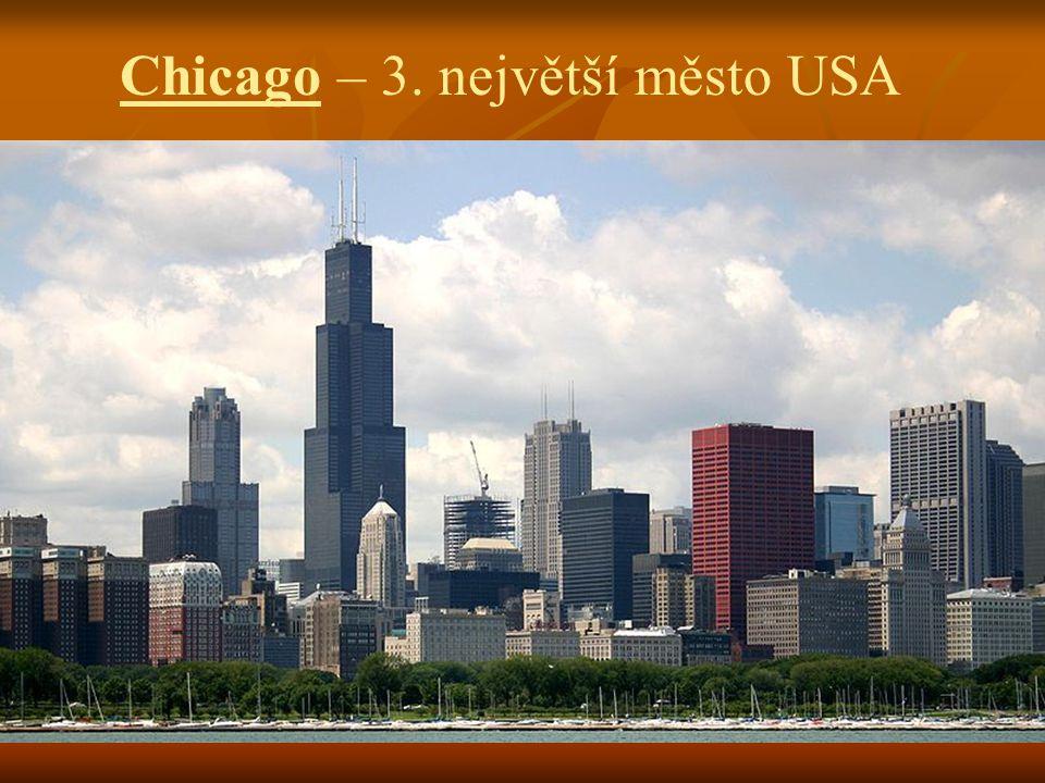 Chicago – 3. největší město USA