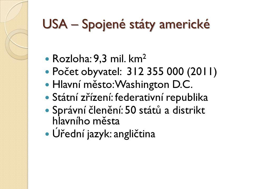 USA – Spojené státy americké Rozloha: 9,3 mil.