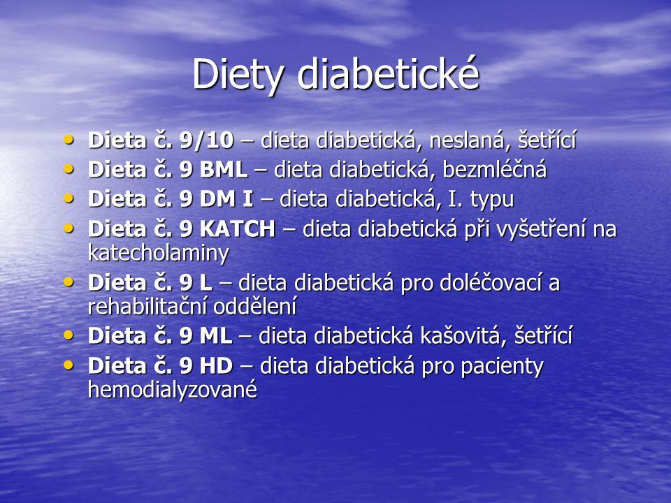 Diety diabetické Dieta č. 9/10 – dieta diabetická, neslaná, šetřící Dieta č. 9/10 – dieta diabetická, neslaná, šetřící Dieta č. 9 BML – dieta diabetic