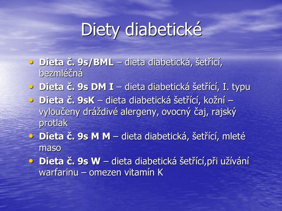 Diety diabetické Dieta č. 9s/BML – dieta diabetická, šetřící, bezmléčná Dieta č. 9s/BML – dieta diabetická, šetřící, bezmléčná Dieta č. 9s DM I – diet