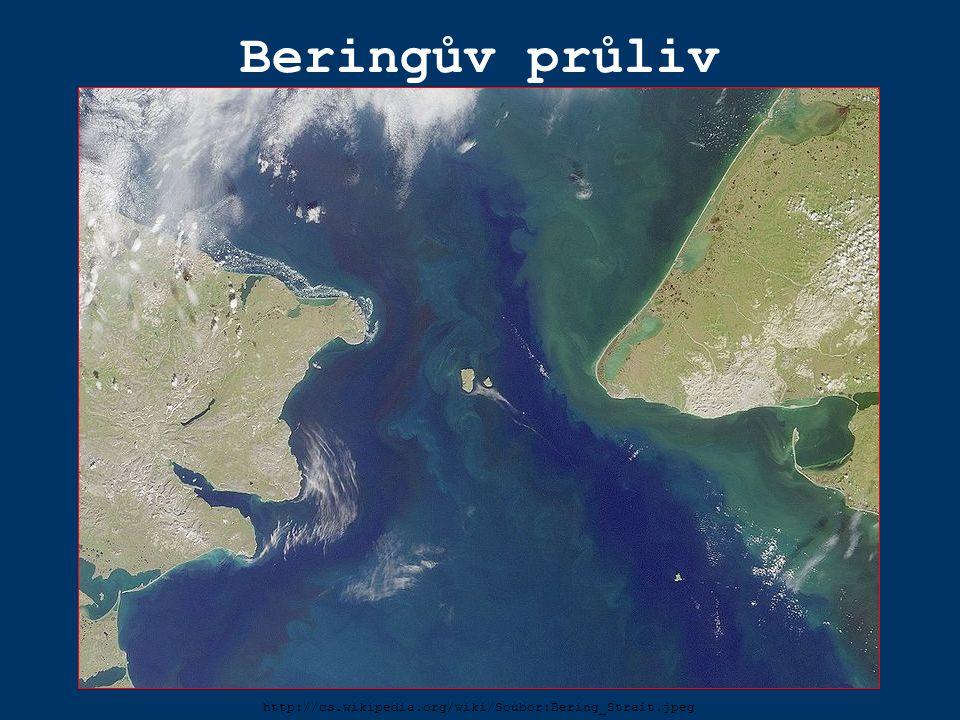 Beringův průliv http://cs.wikipedia.org/wiki/Soubor:Bering_Strait.jpeg