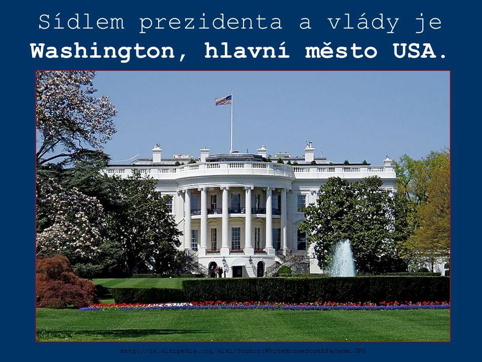 Sídlem prezidenta a vlády je Washington, hlavní město USA. http://cs.wikipedia.org/wiki/Soubor:WhiteHouseSouthFacade.JPG