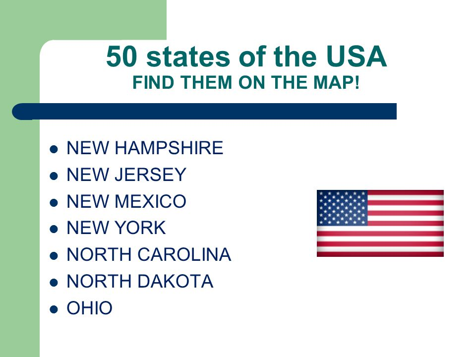 50 states of the USA FIND THEM ON THE MAP.