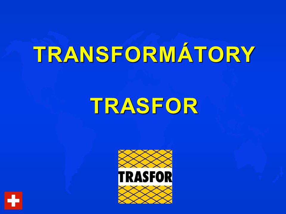 A na závěr jedna pro vás velmi příznivá zpráva: Firma TRASFOR zahájila v loňském roce ve Švýcarsku výrobu na nové lince, specializované na distribuční transformátory 22/0,42 kV, 10/0,42 kV a 6/0,42 kV.