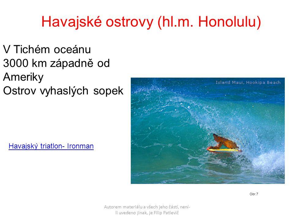 Autorem materiálu a všech jeho částí, není- li uvedeno jinak, je Filip Patlevič Havajské ostrovy (hl.m.