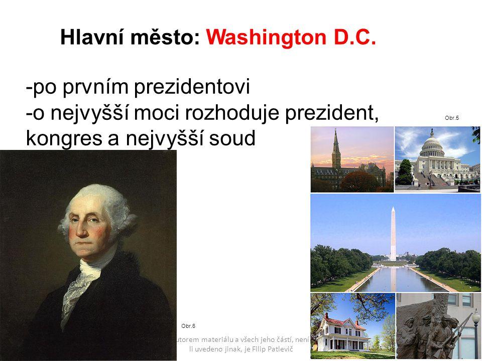 Autorem materiálu a všech jeho částí, není- li uvedeno jinak, je Filip Patlevič Hlavní město: Washington D.C.