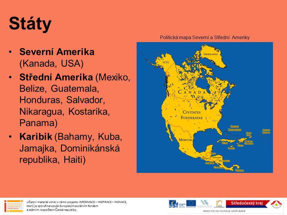 Státy Severní Amerika (Kanada, USA) Střední Amerika (Mexiko, Belize, Guatemala, Honduras, Salvador, Nikaragua, Kostarika, Panama) Karibik (Bahamy, Kub