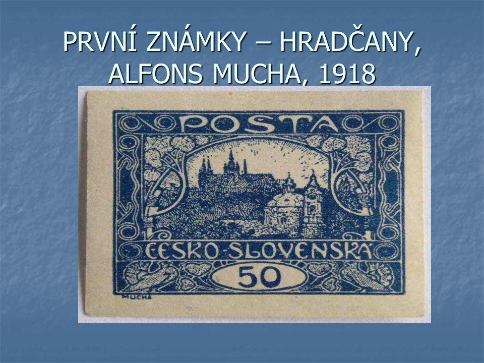 PRVNÍ ZNÁMKY – HRADČANY, ALFONS MUCHA, 1918