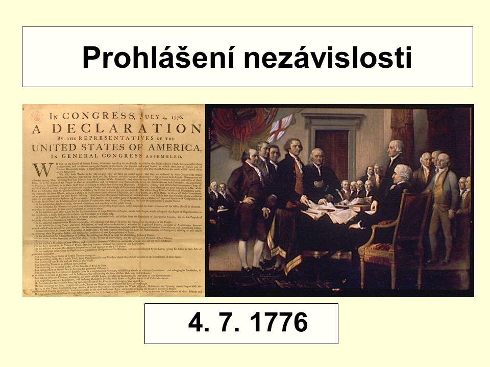 Prohlášení nezávislosti 4. 7. 1776