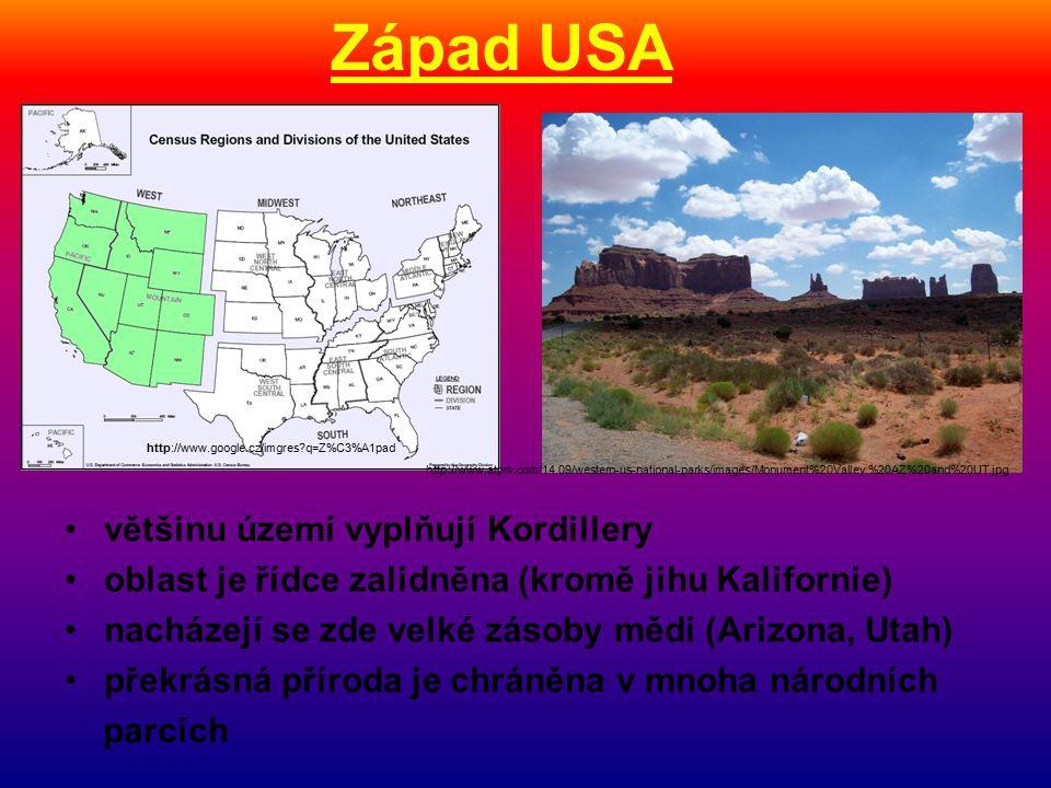 Západ USA většinu území vyplňují Kordillery oblast je řídce zalidněna (kromě jihu Kalifornie) nacházejí se zde velké zásoby mědi (Arizona, Utah) překrásná příroda je chráněna v mnoha národních parcích http://www.google.cz/imgres q=Z%C3%A1pad http://www.atpm.com/14.09/western-us-national-parks/images/Monument%20Valley,%20AZ%20and%20UT.jpg