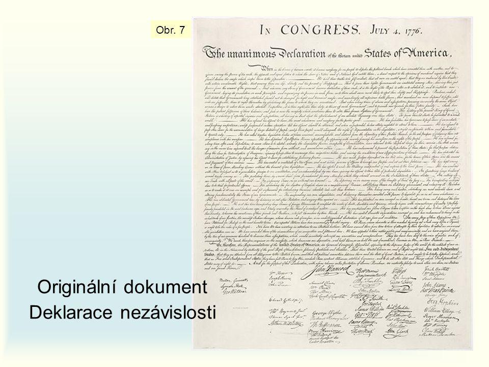 Obr. 7 Originální dokument Deklarace nezávislosti