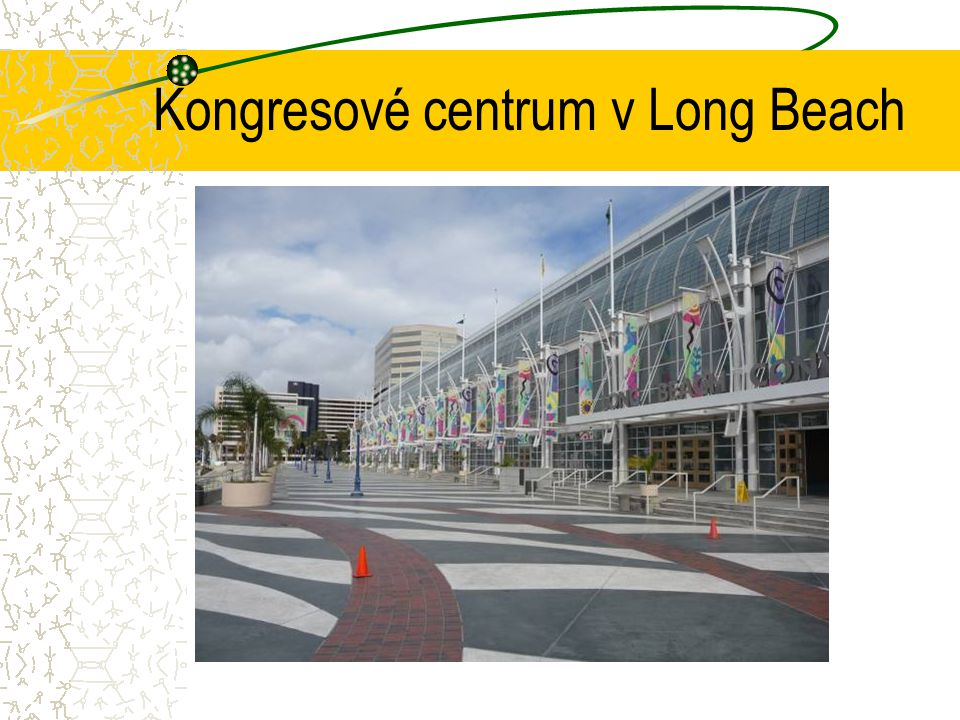 Kongresové centrum v Long Beach