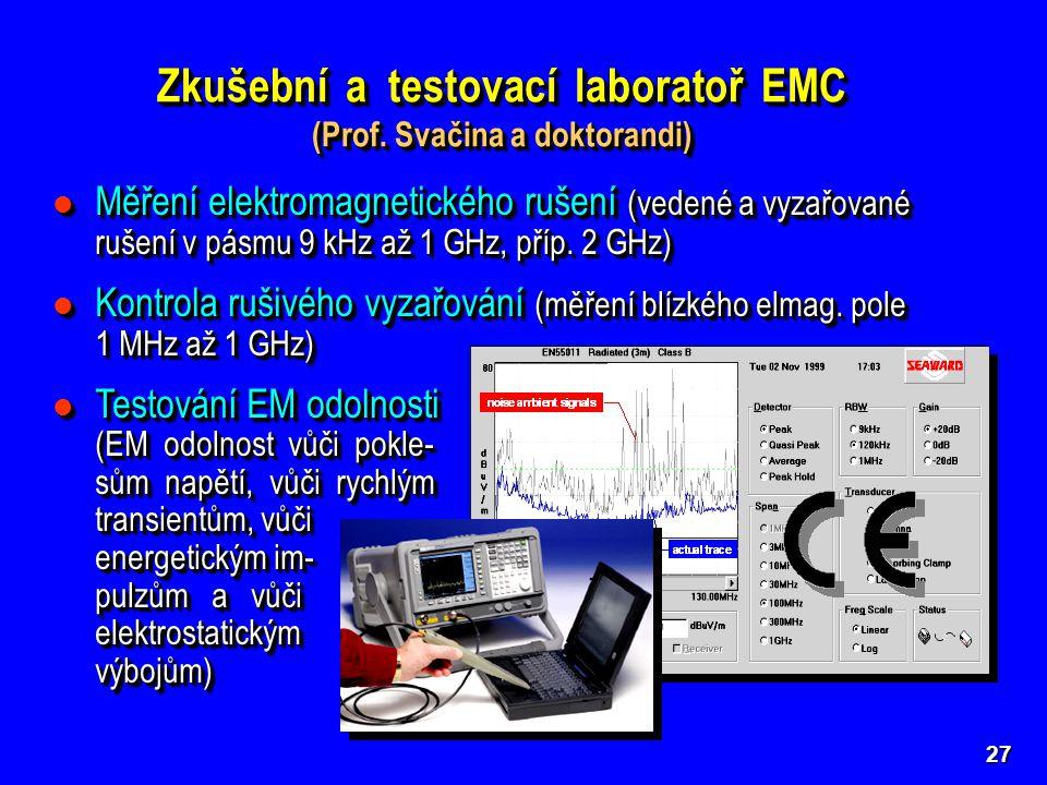 Měření elektromagnetického rušení (vedené a vyzařované rušení v pásmu 9 kHz až 1 GHz, příp.