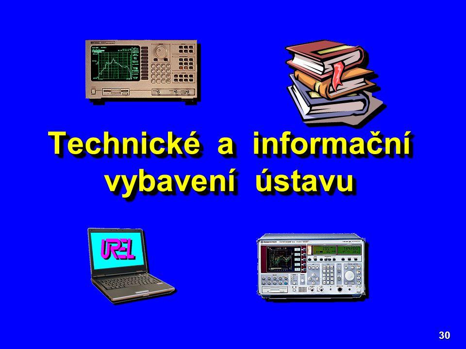30 Technické a informační vybavení ústavu