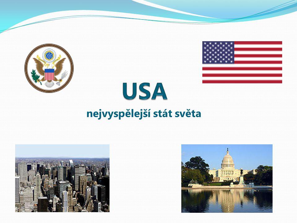 USA Rozloha:9,6 mil.km² Hlavní město: Washington 3.