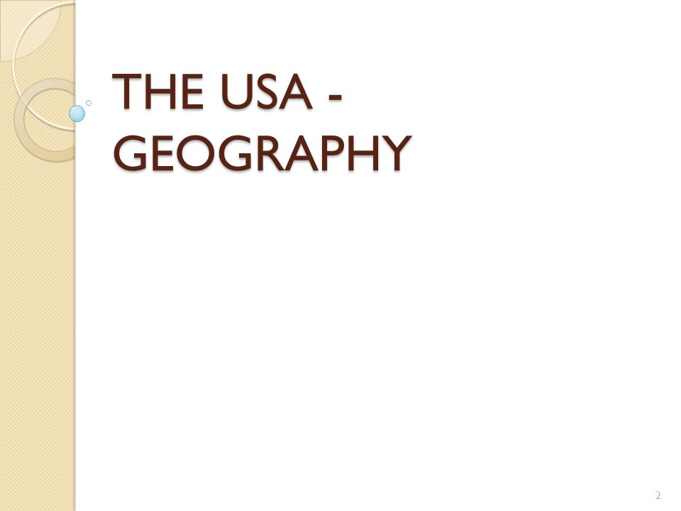 THE USA - GEOGRAPHY 2