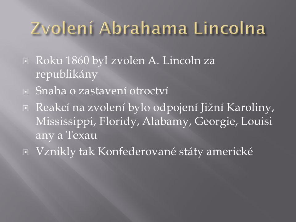  Roku 1860 byl zvolen A.