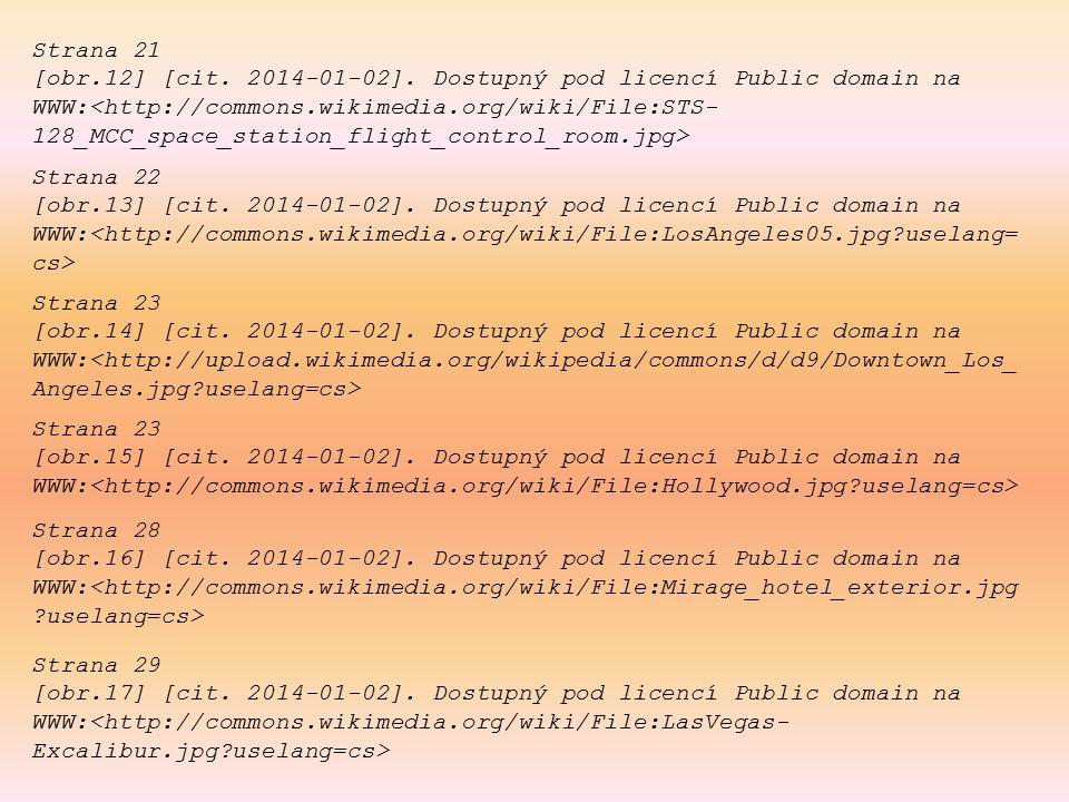 Strana 21 [obr.12] [cit. 2014-01-02]. Dostupný pod licencí Public domain na WWW: Strana 23 [obr.14] [cit. 2014-01-02]. Dostupný pod licencí Public dom