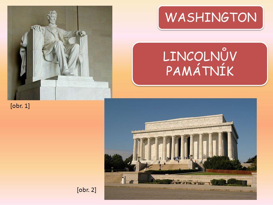 WASHINGTON LINCOLNŮV PAMÁTNÍK [obr. 1] [obr. 2]