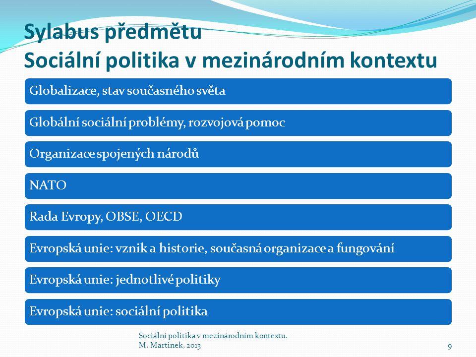 Sociální politika v mezinárodním kontextu.M.