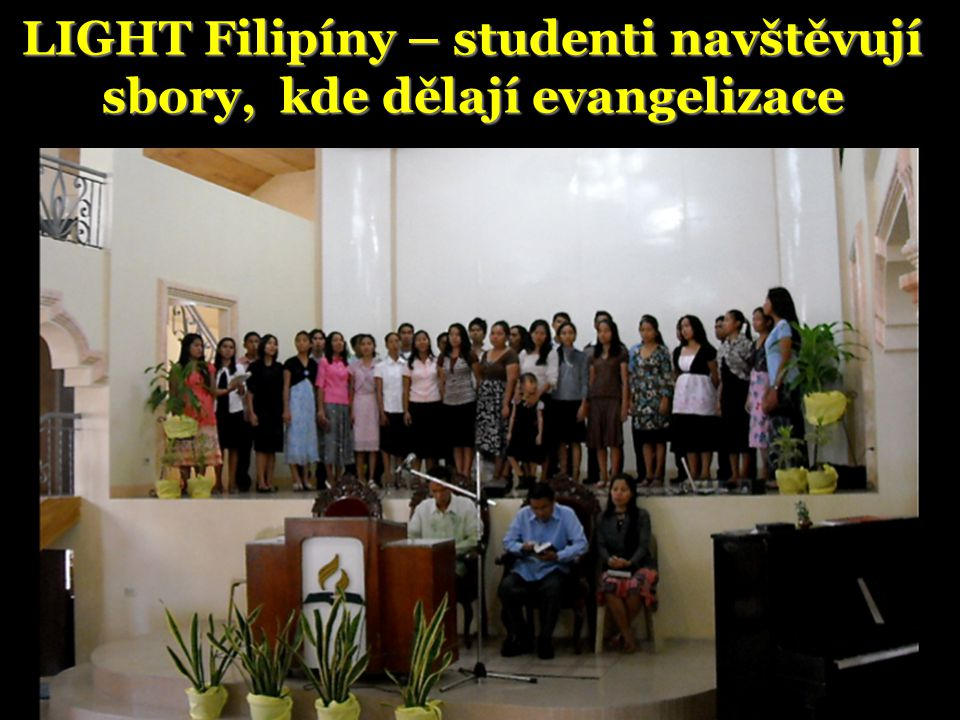 LIGHT Filipíny – studenti navštěvují sbory, kde dělají evangelizace