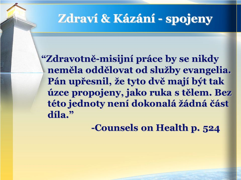 Zdraví & Kázání - spojeny Zdravotně-misijní práce by se nikdy neměla oddělovat od služby evangelia.