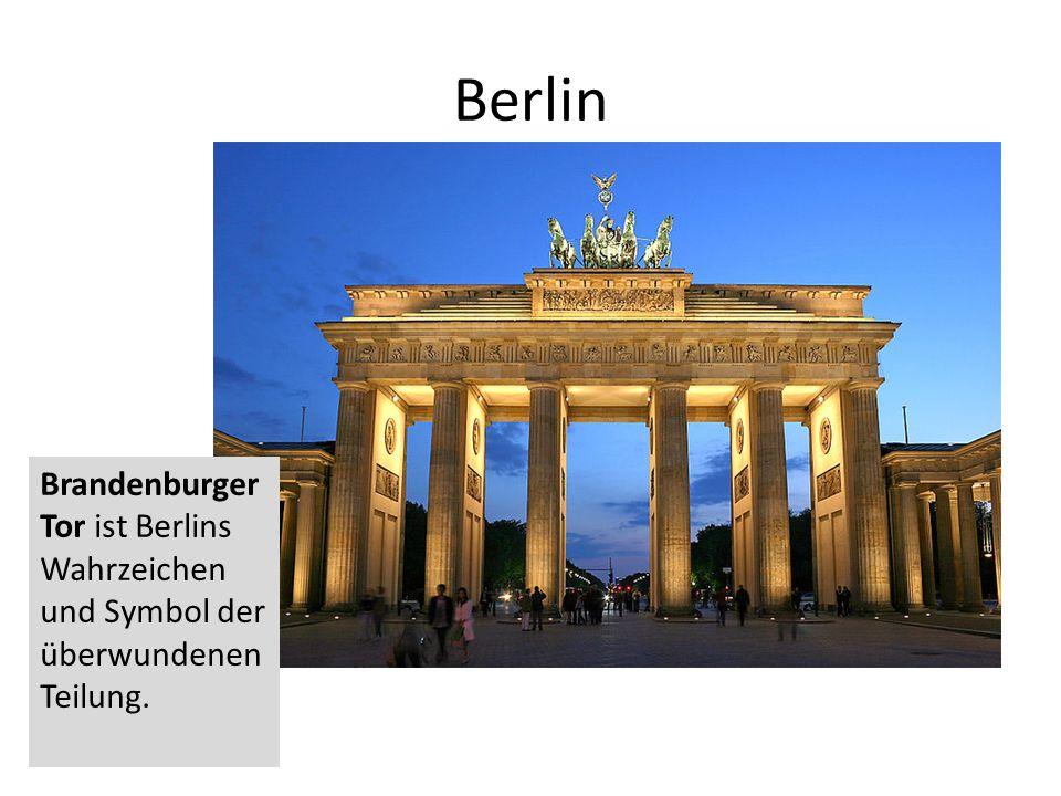 Berlin Brandenburger Tor ist Berlins Wahrzeichen und Symbol der überwundenen Teilung.