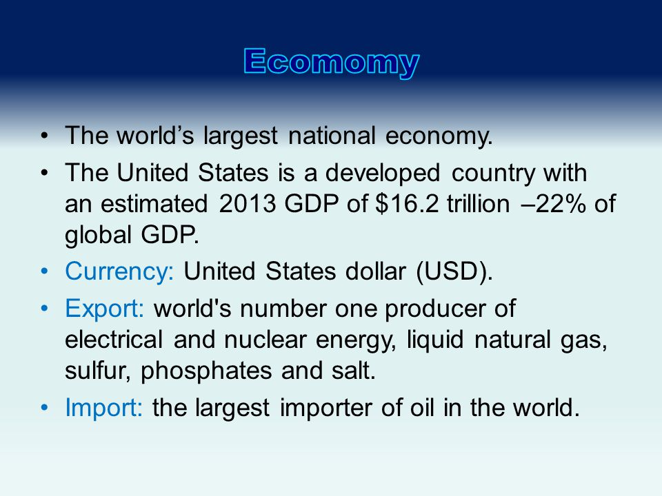 The world's largest national economy.