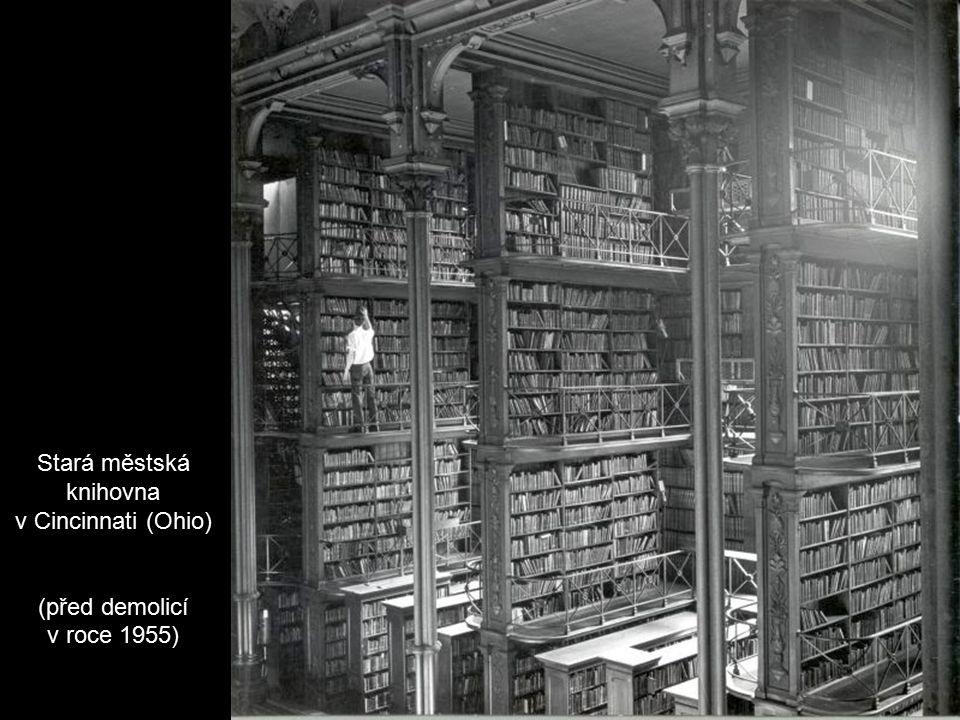 Stará městská knihovna v Cincinnati (Ohio) (před demolicí v roce 1955)