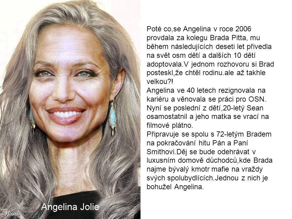 Poté co,se Angelina v roce 2006 provdala za kolegu Brada Pitta, mu během následujících deseti let přivedla na svět osm dětí a dalších 10 dětí adoptovala.V jednom rozhovoru si Brad posteskl,že chtěl rodinu.ale až takhle velkou?.